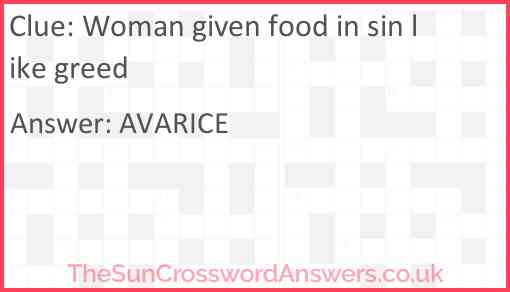 Woman given food in sin like greed Answer