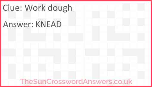 Work dough Answer