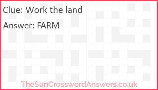 Work the land Answer