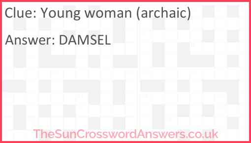 Young woman (archaic) Answer