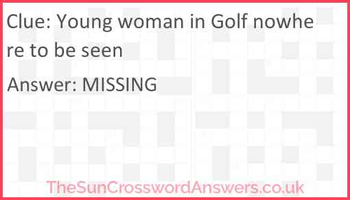 Young woman in Golf nowhere to be seen Answer