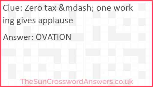 Zero tax — one working gives applause Answer